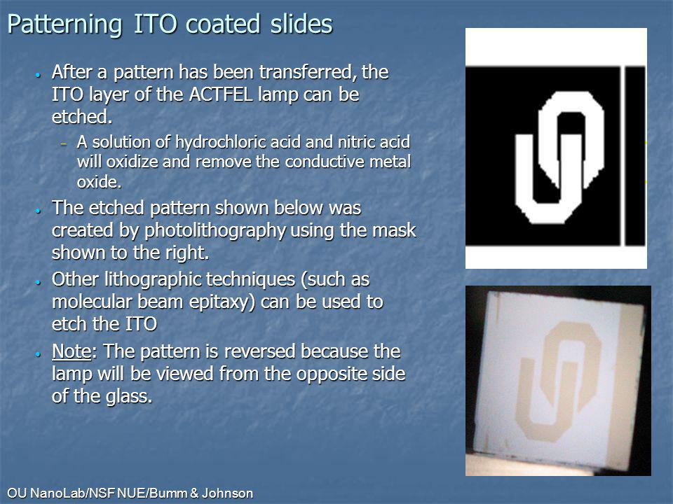 Patterning ITO coated slides