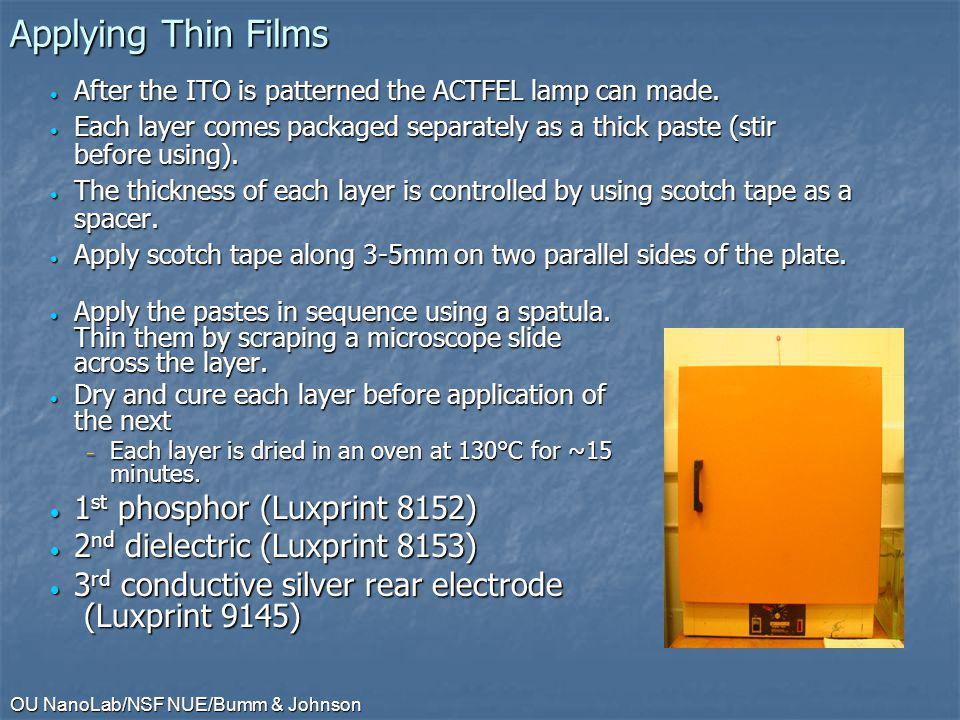Applying Thin Films 1st phosphor (Luxprint 8152)