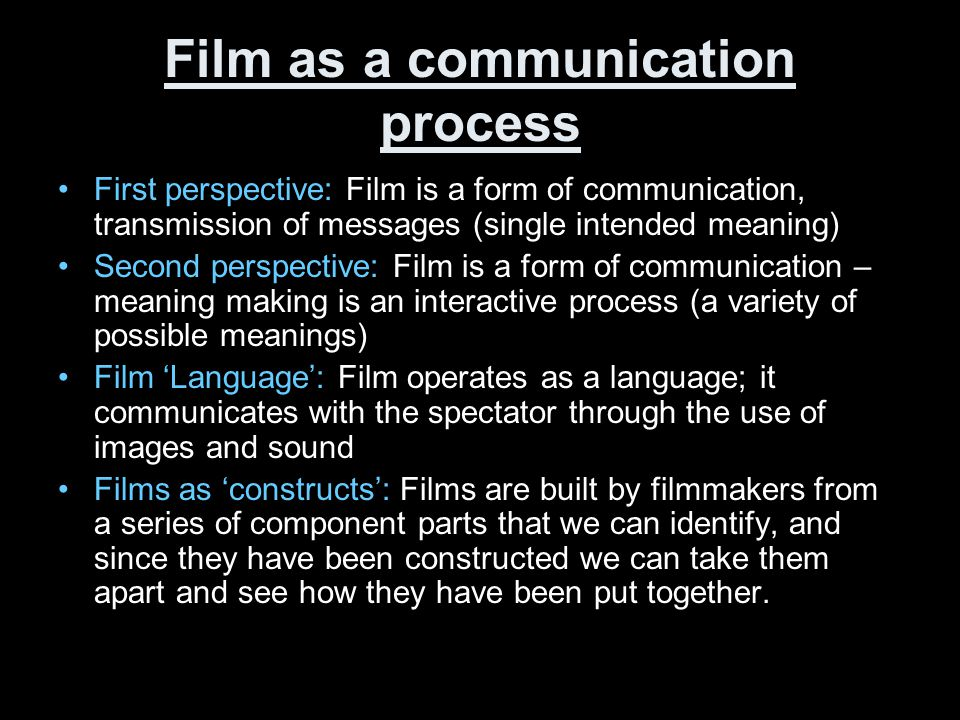 Film as a communication process