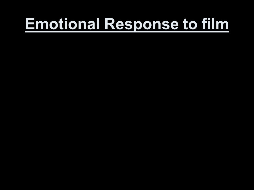 Emotional Response to film