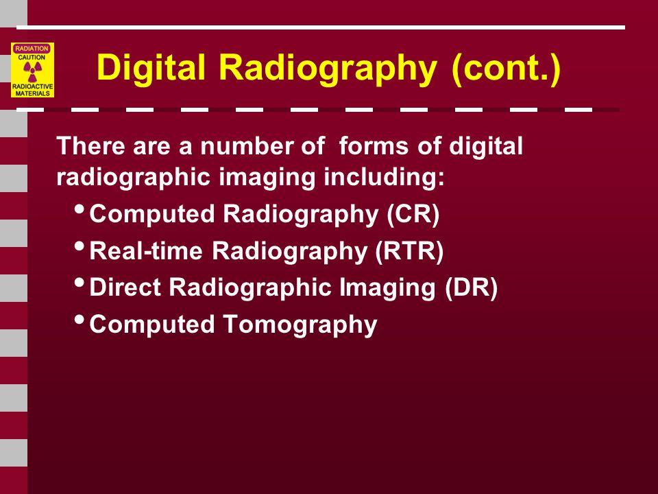 Digital Radiography (cont.)