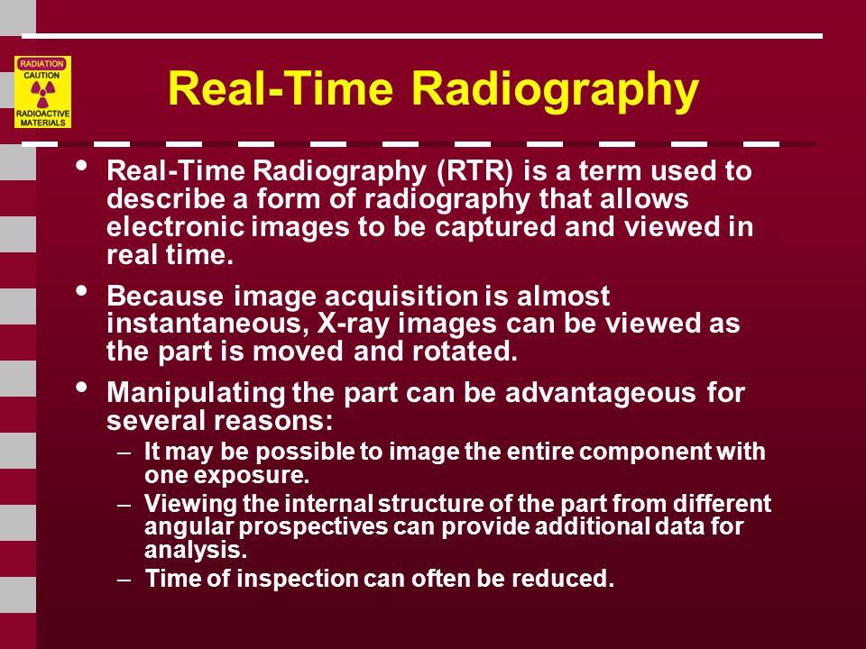 Real-Time Radiography