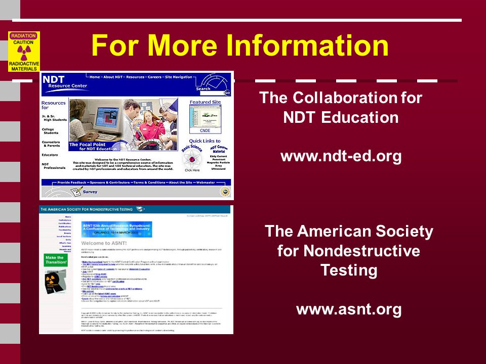 For More Information The Collaboration for NDT Education