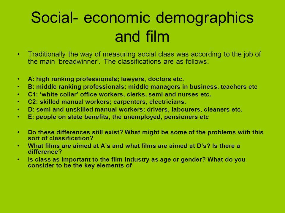 Social- economic demographics and film