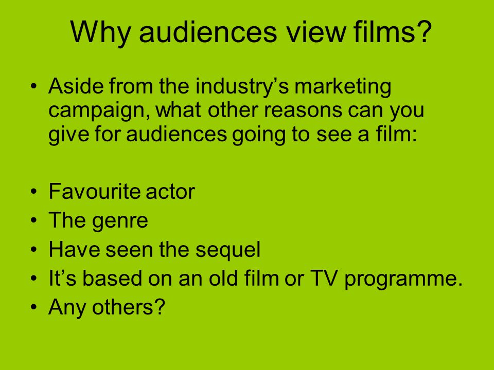 Why audiences view films