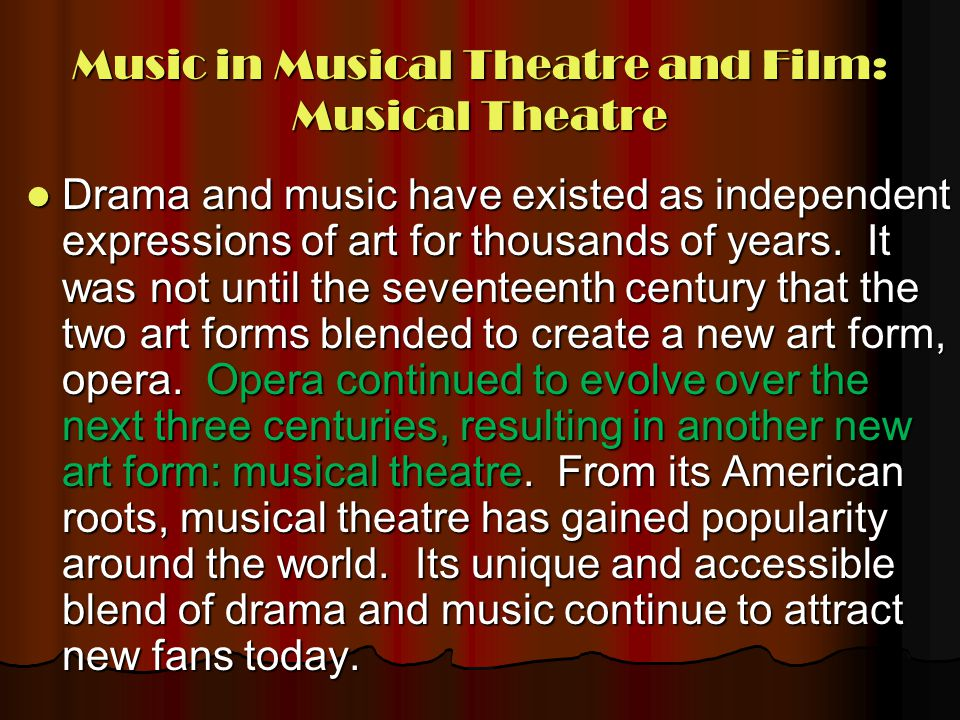 Music in Musical Theatre and Film: Musical Theatre