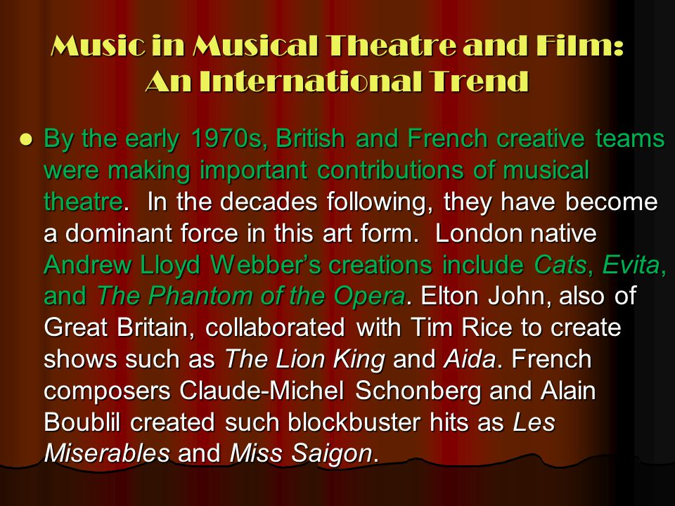 Music in Musical Theatre and Film: An International Trend