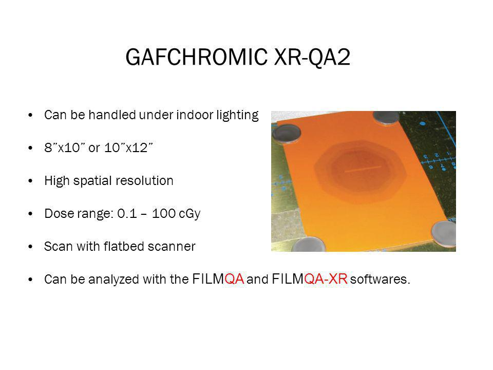 GAFCHROMIC XR-QA2 Can be handled under indoor lighting