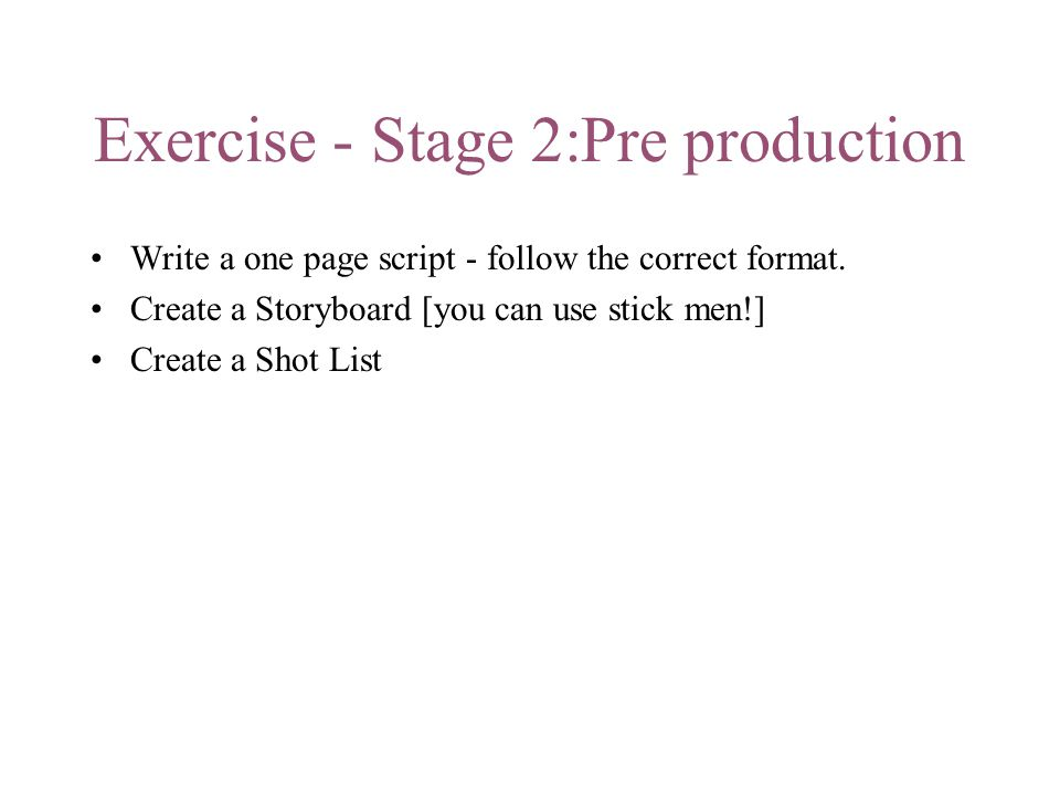Exercise - Stage 2:Pre production