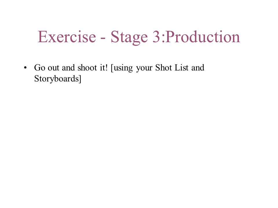 Exercise - Stage 3:Production