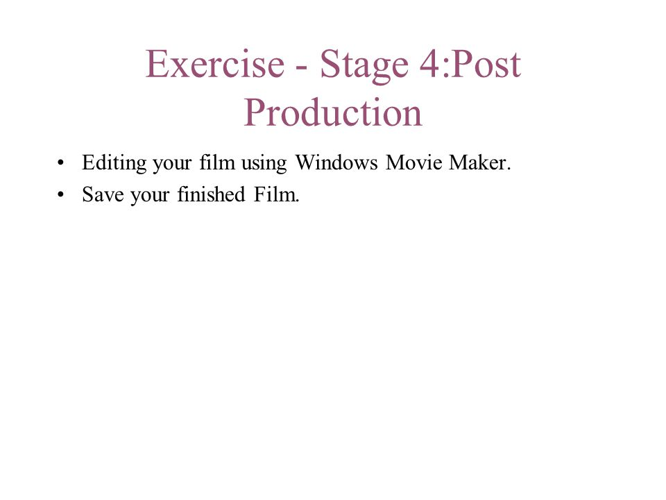 Exercise - Stage 4:Post Production