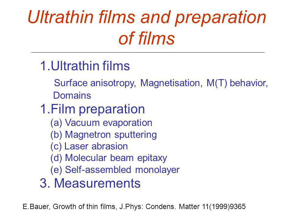 Ultrathin films and preparation of films