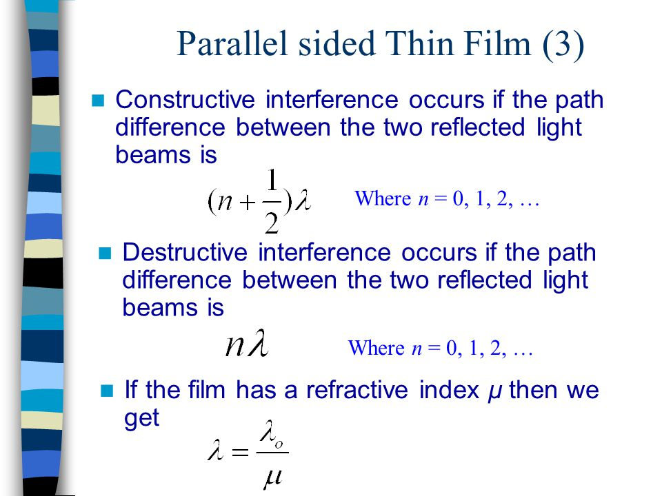 Parallel sided Thin Film (3)
