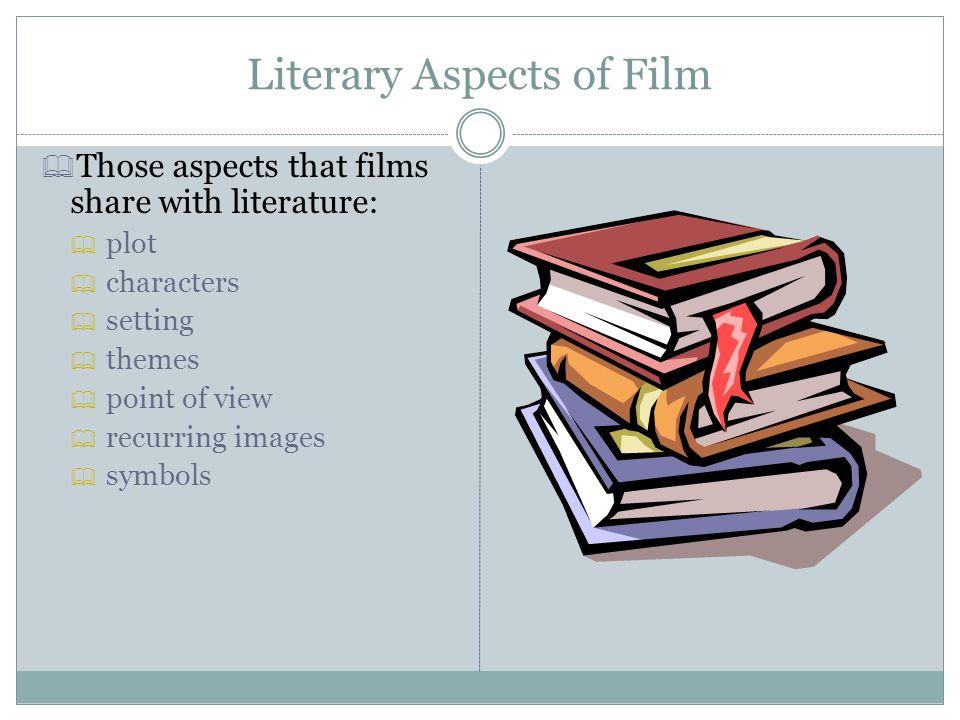 Literary Aspects of Film