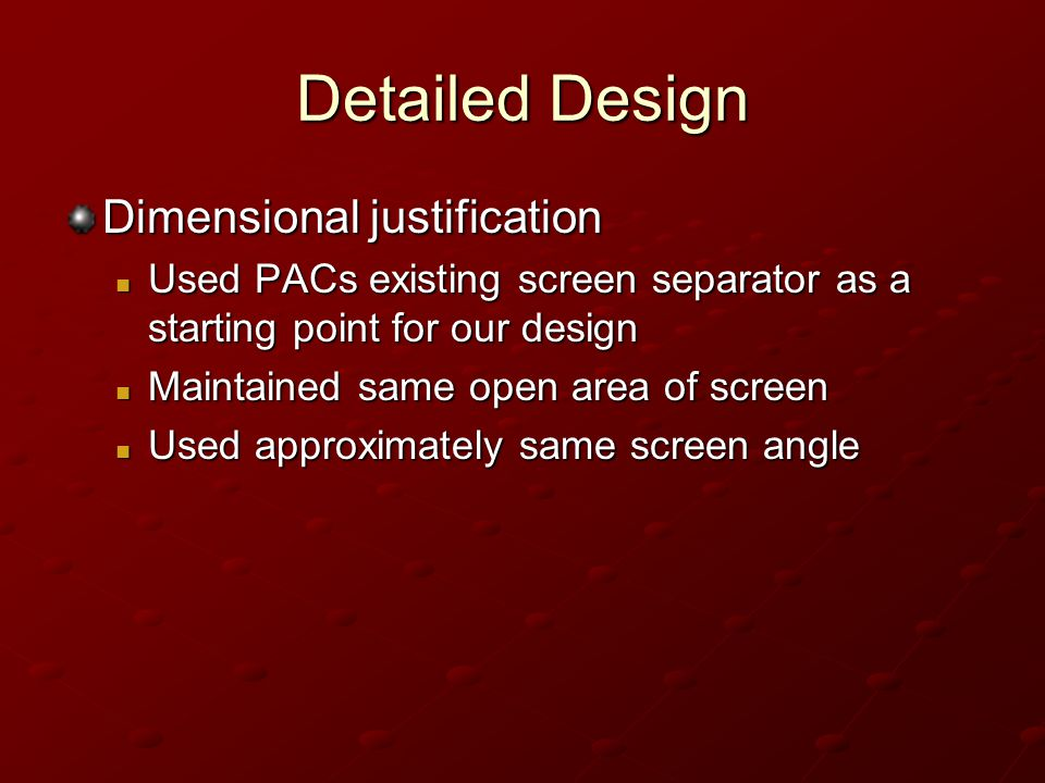 Detailed Design Dimensional justification