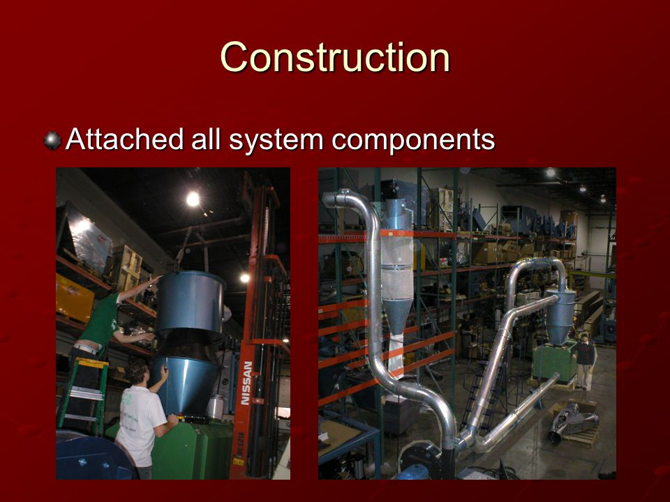 Construction Attached all system components