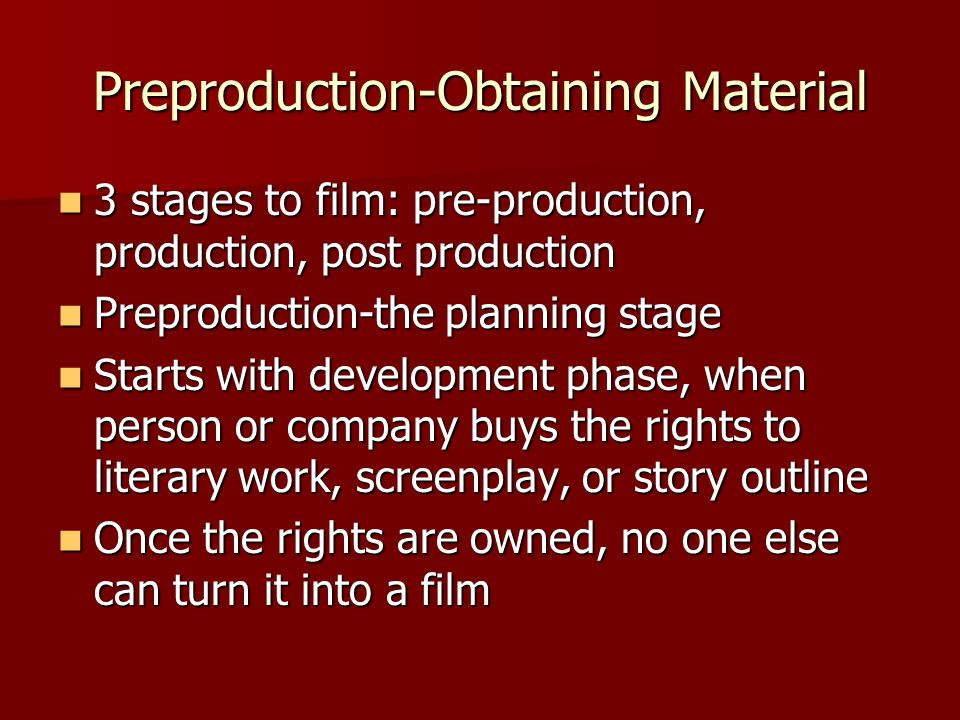 Preproduction-Obtaining Material