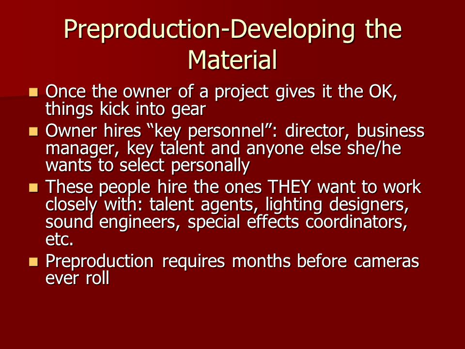 Preproduction-Developing the Material