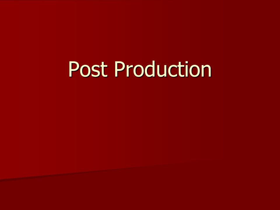 Post Production