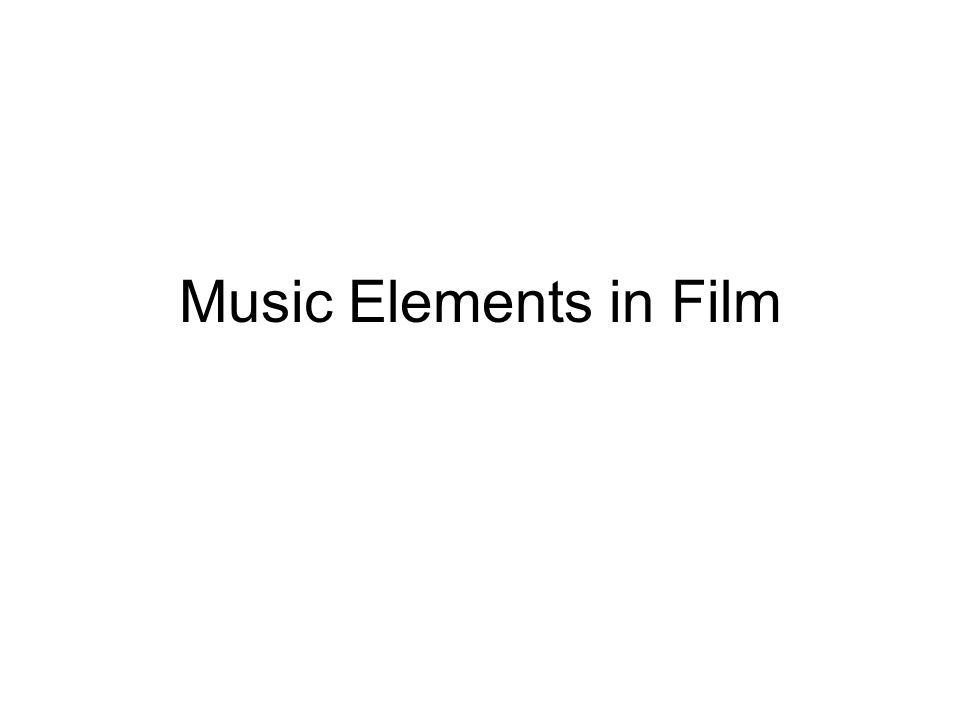 Music Elements in Film