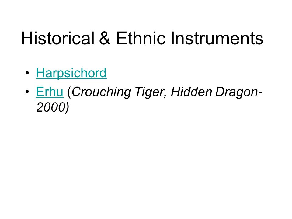 Historical & Ethnic Instruments
