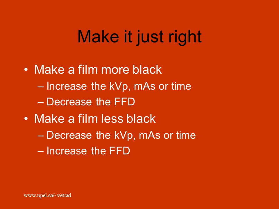 Make it just right Make a film more black Make a film less black