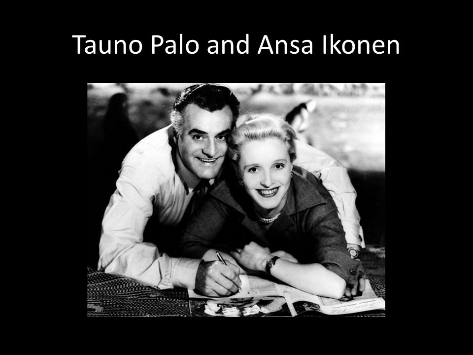 Tauno Palo and Ansa Ikonen