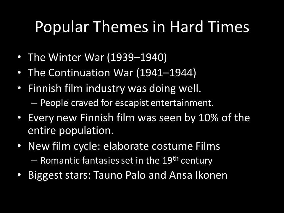 Popular Themes in Hard Times