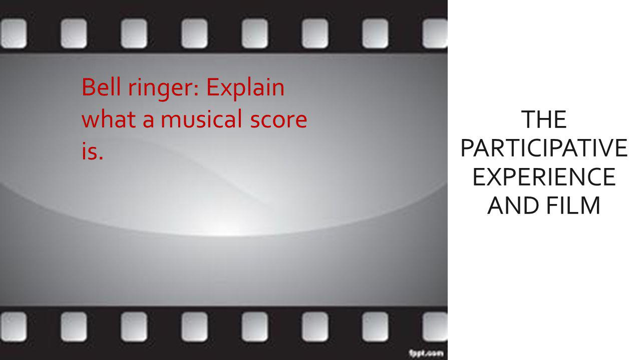 The Participative Experience and film part 2