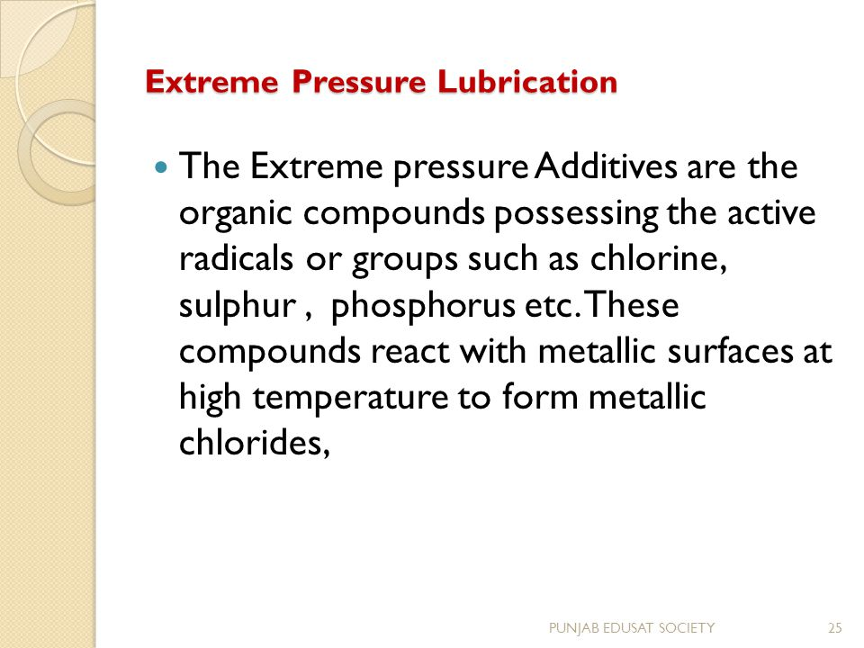 Extreme Pressure Lubrication