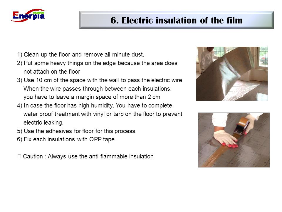 6. Electric insulation of the film