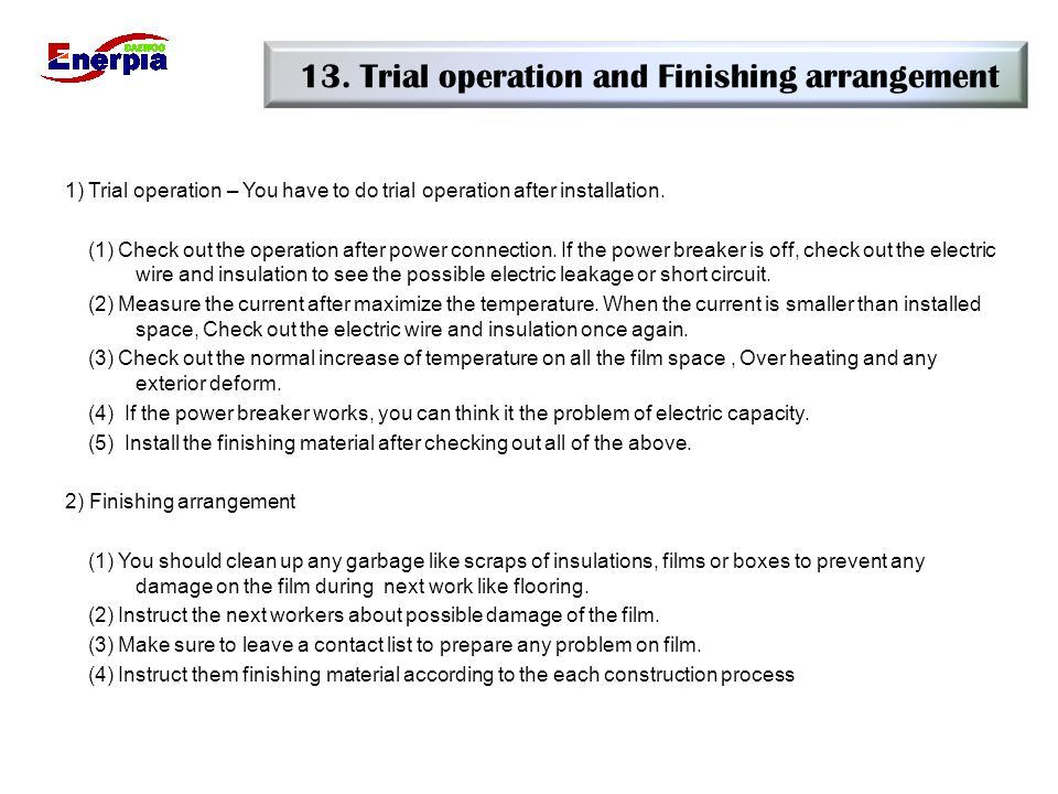 13. Trial operation and Finishing arrangement