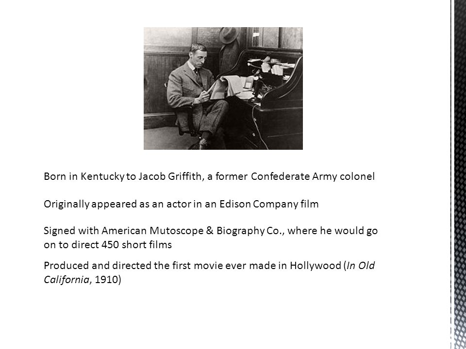 Born in Kentucky to Jacob Griffith, a former Confederate Army colonel