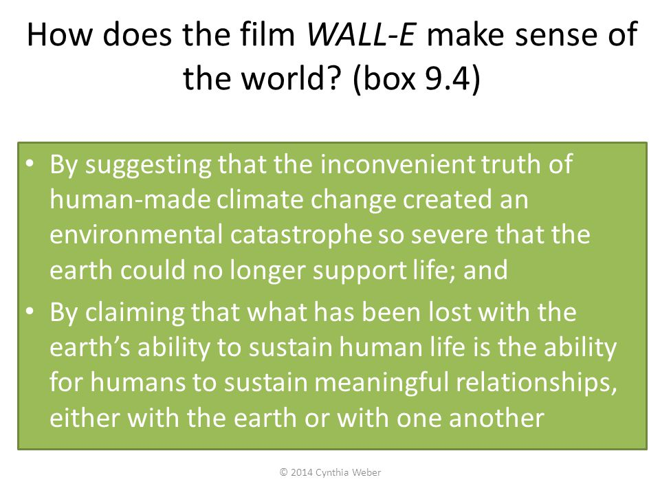 How does the film WALL-E make sense of the world (box 9.4)