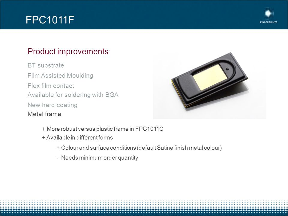 FPC1011F Product improvements: BT substrate Film Assisted Moulding
