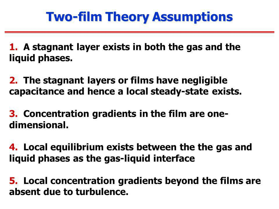 Two-film Theory Assumptions
