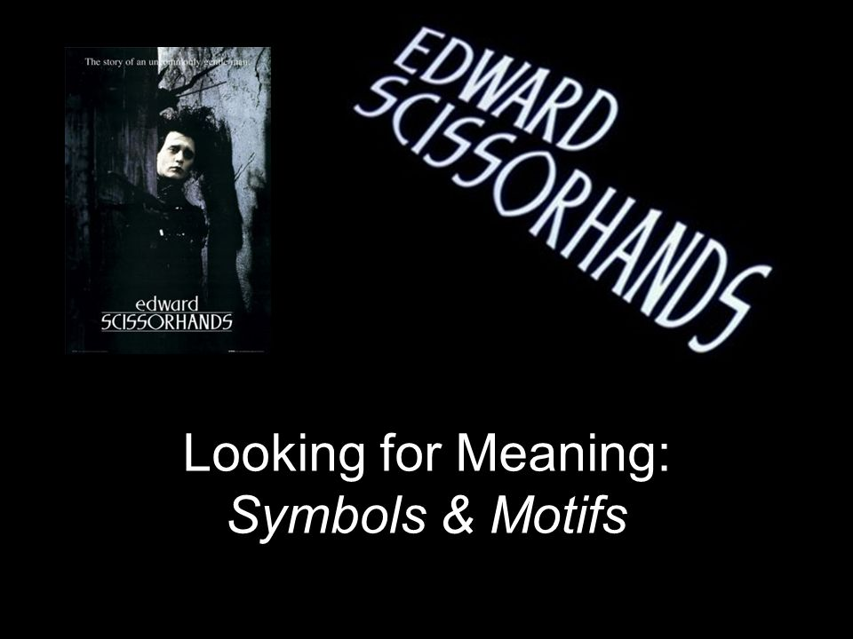 Looking for Meaning: Symbols & Motifs