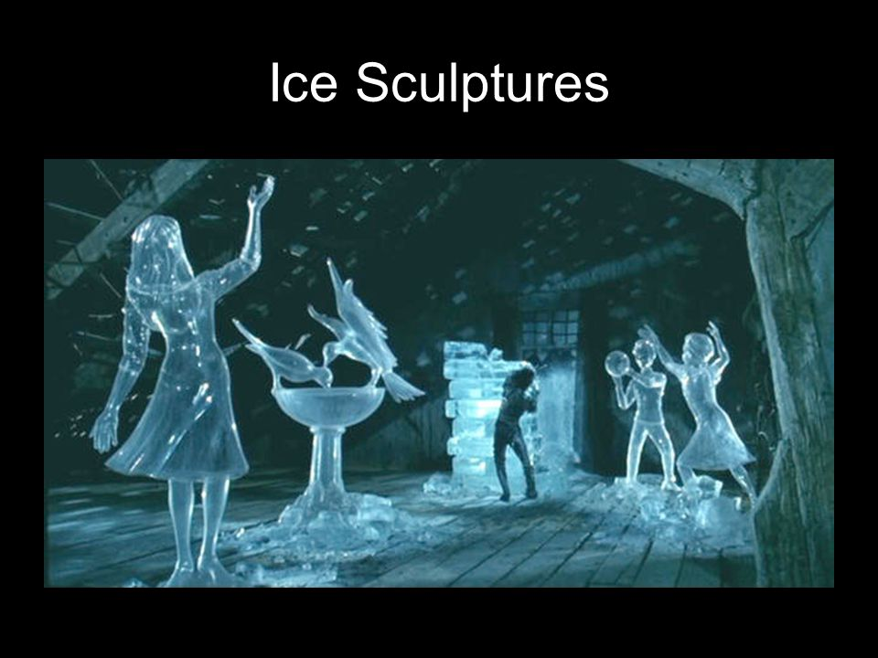 Ice Sculptures What is significant about the ice sculptures