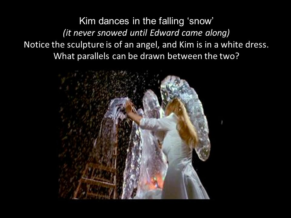 Kim dances in the falling 'snow' (it never snowed until Edward came along)