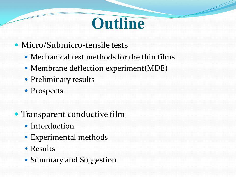 Outline Micro/Submicro-tensile tests Transparent conductive film