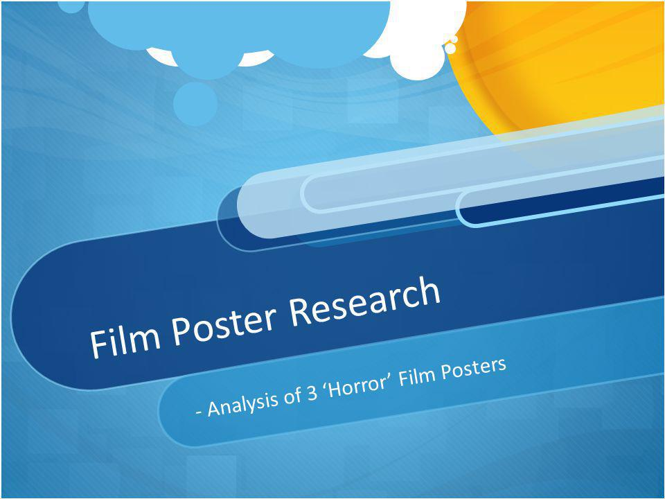 - Analysis of 3 'Horror' Film Posters