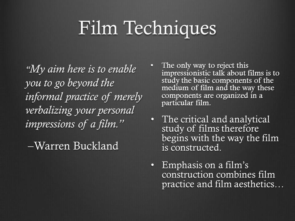 Film Techniques –Warren Buckland