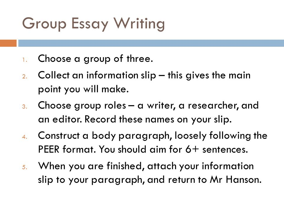 Group Essay Writing Choose a group of three.