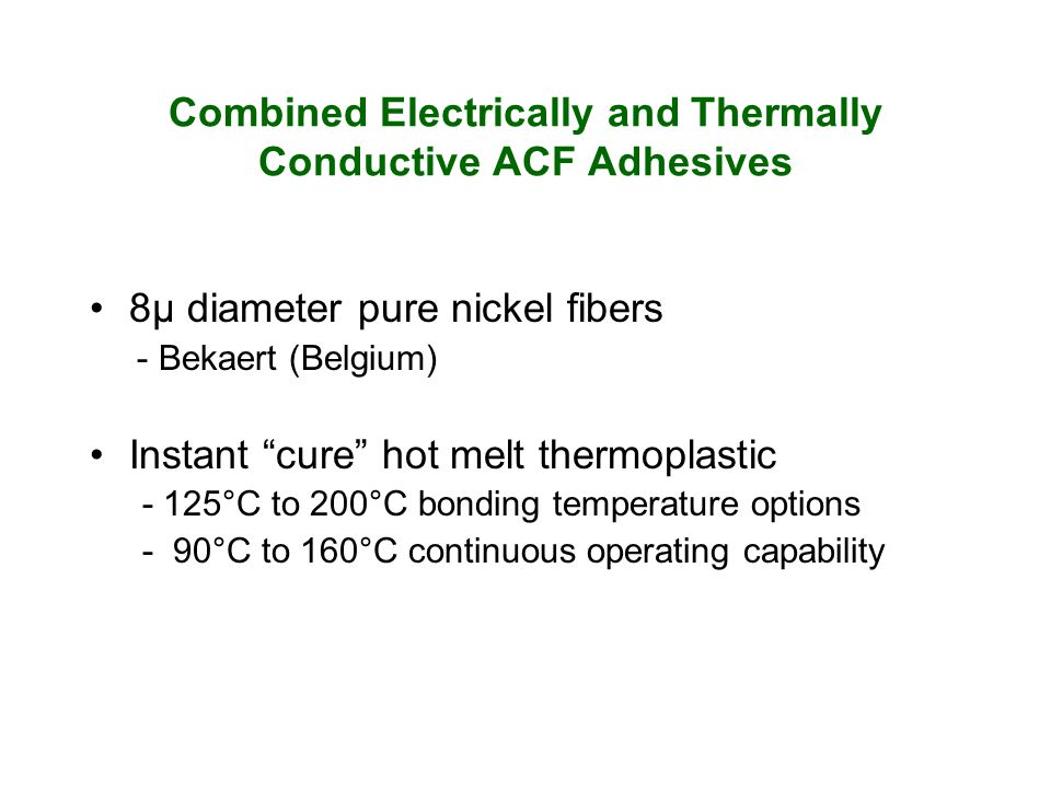 Combined Electrically and Thermally Conductive ACF Adhesives