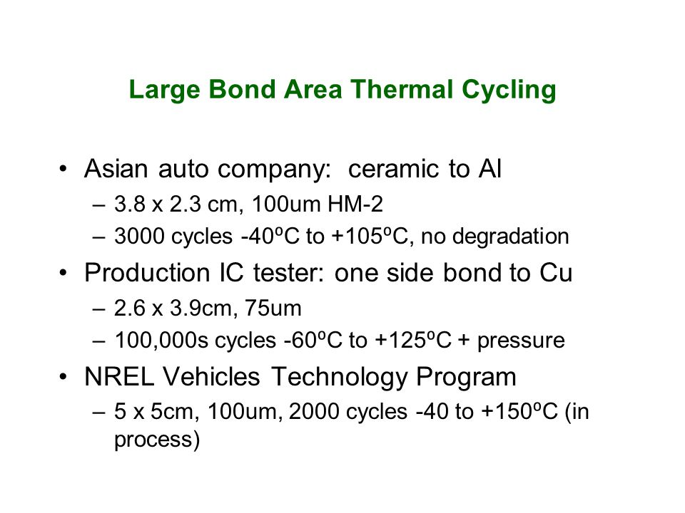 Large Bond Area Thermal Cycling