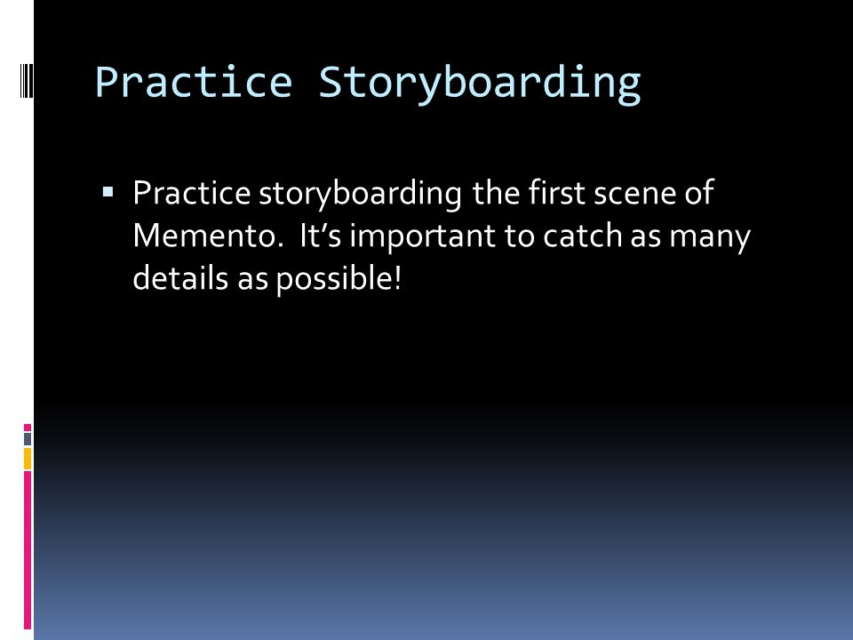 Practice Storyboarding