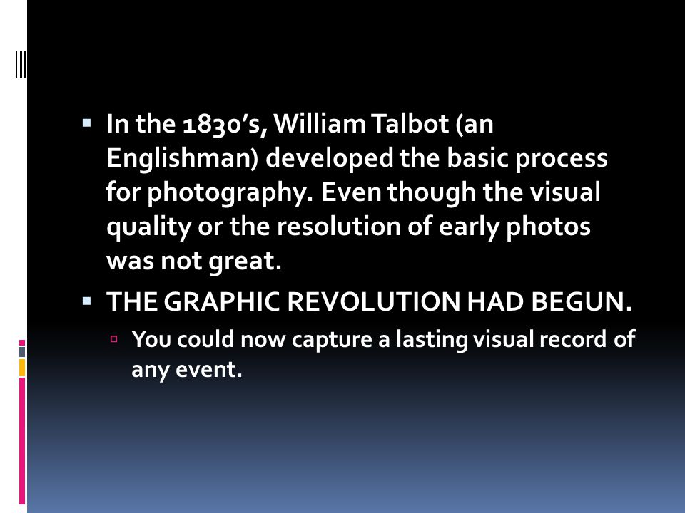 THE GRAPHIC REVOLUTION HAD BEGUN.