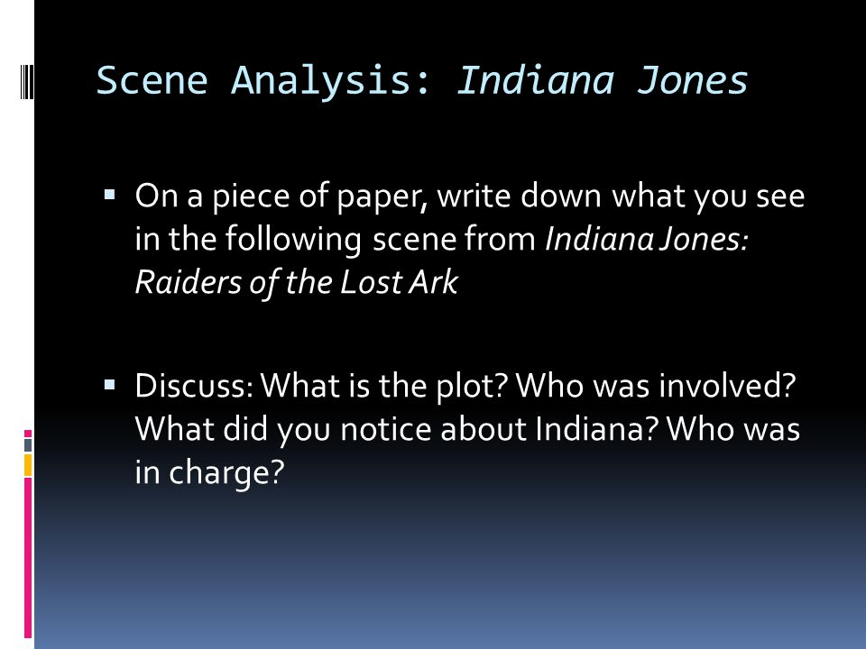 Scene Analysis: Indiana Jones