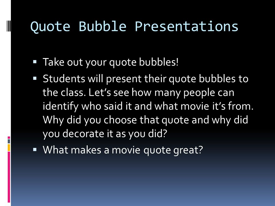 Quote Bubble Presentations