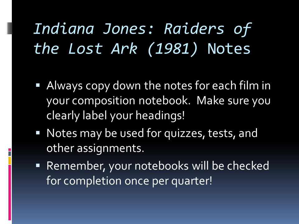 Indiana Jones: Raiders of the Lost Ark (1981) Notes